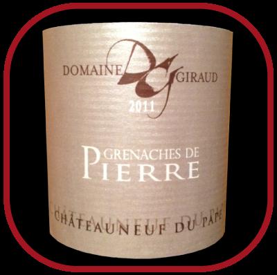 LES GRENACHES DE PIERRE 2011 le vin du Domaine Giraud pour notre blog sur le vin