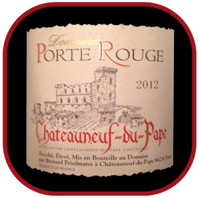 Domaine Porte Rouge 2012 le vin de Châteauneuf du Pape pour notre blog sur le vin