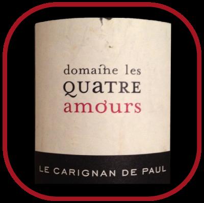LE CARIGNAN DE PAUL 2012 le vin du Domaine Les quatre amours pour notre blog sur le vin