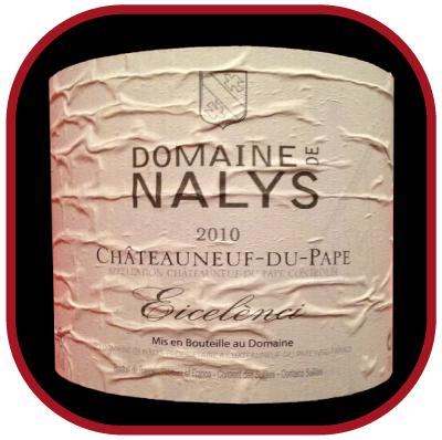 EICELENCI - 2010 le vin du Domaine Nalys pour notre blog sur le vin