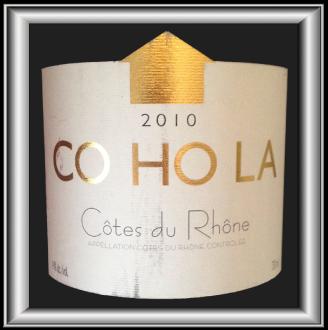 Côtes Du Rhône CO HO LA 2010 le vin de Maison Rouge pour notre blog sur le vin