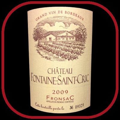 Château Fontaine Saint Cric 2009 le fronsac pour notre blog sur le vin