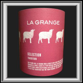 TRADITION SELECTION 2014 le vin du Domaine La Grange pour notre blog