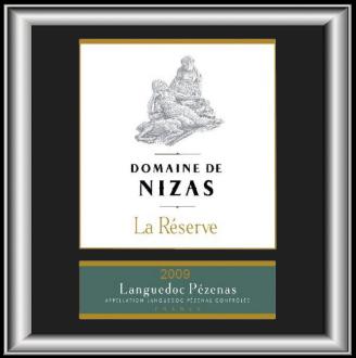 LA RÉSERVE 2009 le vin du Domaine de Nizas pour notre blog sur le vin