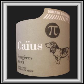 CAÏUS 2012 le Faugère du Domaine du Causse Noir pour notre blog sur le vin