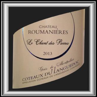 LE CHANT DES PIERRES 2013 le Grès de Montpellier du Château Roumanières  pour notre blog sur le vin