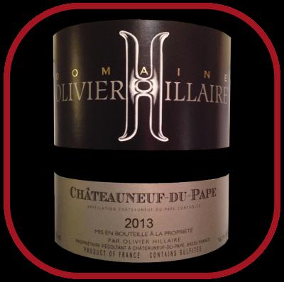 Domaine Olivier Hillaire 2013 le Châteauneuf du pape d'Olivier Hillaire pour notre blog sur le vin