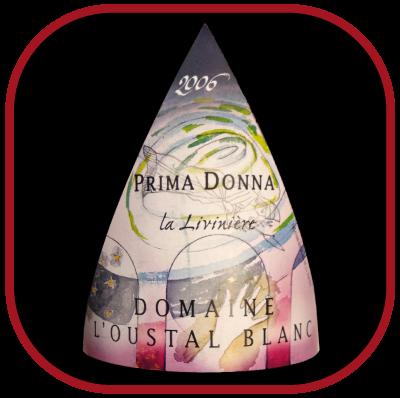 PRIMA DONNA 2006 le Minervois La Livinière du Domaine de l'Oustal Blanc pour notre blog sur le vin
