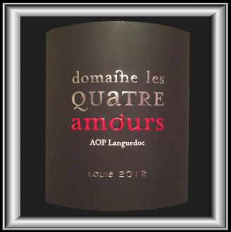 LOUIS 2012 du Domaine Les Quatre Amours pour notre blog sur le vin