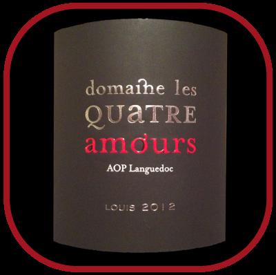 LOUIS 2012 du Domaine Les Quatre Amours pour notre blog sur le vin.