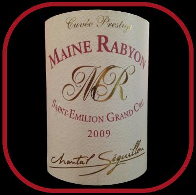 CUVÉE PRESTIGE 2009 le St Emilion Grand cru de Mayne-Rabyon pour notre blog sur le vin