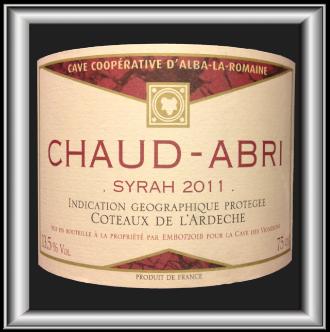 CHAUD-ABRI 2011 la Syrah de la Cave D'Alba-La-Romaine pour notre blog sur le vin
