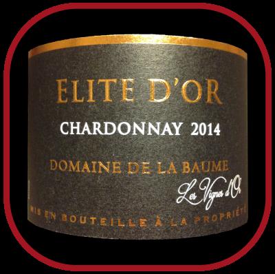 ELITE D'OR 2014 le Chardonnay du Domaine De La Baume pour notre blog sur le vin