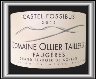 CASTEL FOSSIBUS 2012 le vin du Domaine Ollier Taillefer pour notre blog sur le vin