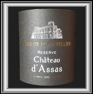 CHATEAU D'ASSAS RESERVE 2013 le Grés de Montpellier des Vignerons du Pic pour notre blog sur le vin