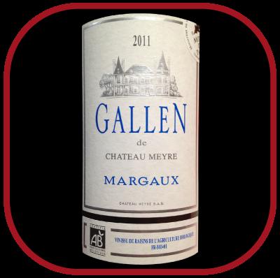 GALLEN 2010 le Margaux du Château Meyre pour notre blog sur le vin
