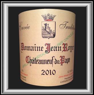CUVEE TRADITION 2010 LE Châteauneuf-du-Pape du Domaine Jean Royer pour notre blog sur le vin