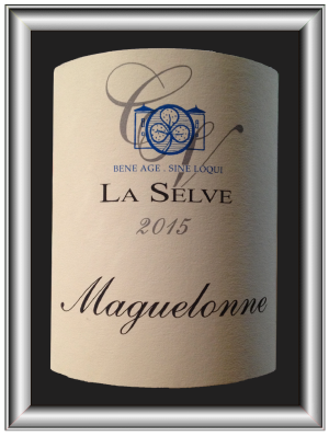 MAGUELONNE 2015 le vin du Château de la Selve pour notre blog sur le vin