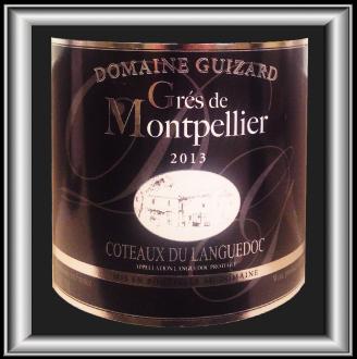 GRES DE MONTPELLIER 2013 le vin du Domaine Guizard pour notre blog sur le vin