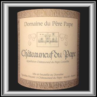 DOMAINE DU PÈRE PAPE 2013 le Châteauneuf du Pape des Vignobles Mayard pour notre blog sur le vin