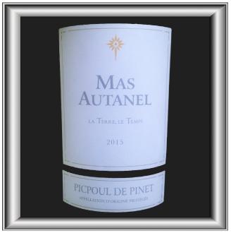LA TERRE, LE TEMPS 2015 le Picpoul de Pinet du Mas Autanel pour notre blog sur le vin