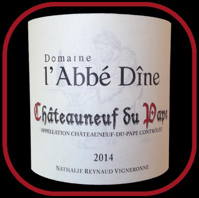 Châteauneuf-du-Pape rouge 2014 le vin du Domaine de l'Abbé Dîne pour notre blog sur le vin