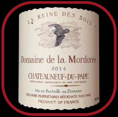 LA REINE DES BOIS 2014 le Châteauneuf-du-Pape du Domaine de la Mordorée pour notre blog sur le vin