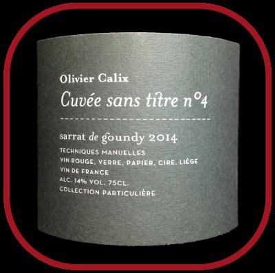 CUVEE SANS TITRE N°4 2014 la cuvée éphémère du Domaine Sarrat de Goundy pour notre blog sur le vin