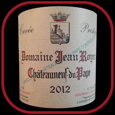 CUVÉE PRESTIGE 2012 le Châteauneuf-Du-Pape du Domaine Jean Royer pour notre blog sur le vin