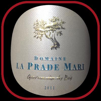 GOURMANDISE DES BOIS 2011 le minervois du Domaine La Prade Mari pour notre blog sur le vin