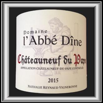 Le Châteauneuf-du-Pape blanc 2015 du Domaine de l'Abbé Dîne par Nathalie Reynaud pour notre blog sur le vin