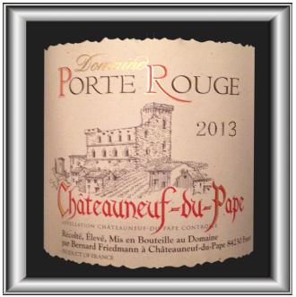 Le Châteauneuf-Du-Pape rouge 2013 du Domaine Porte Rouge pour notre blog sur le vin