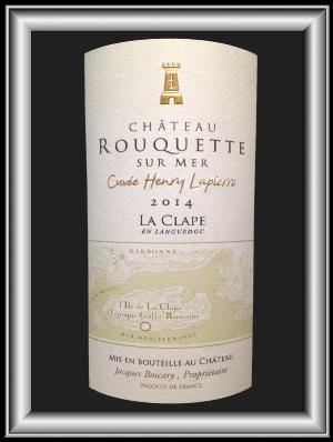 HENRY LAPIERRE 2014 le vin du chateau Rouquette pour notre blog sur le vin
