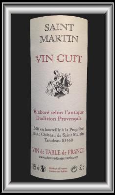 vin cuit de provence le vin du Château Saint-Martin pour notre blog sur le vin