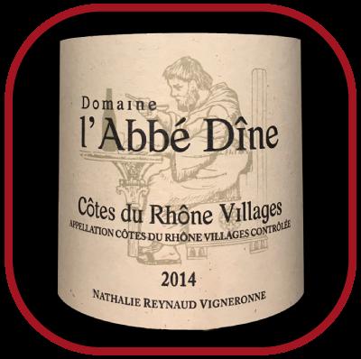 Côtes du Rhône 2014 le vin du Domaine l'Abbé Dîne pour notre blog sur le vin