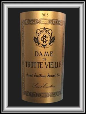 Dame de Trotte Vieille, le vin du Château Trottre Vieille pour notre blog sur le vin