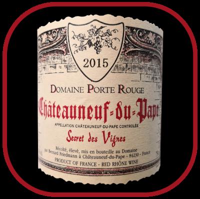 Secret des vignes 2015, le vin du domaine La Porte Rouge pour notre blog sr le vin