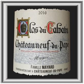 Clos du Calvaire 2016, le vin de la famille Mayard pour notre blog sur le vin.