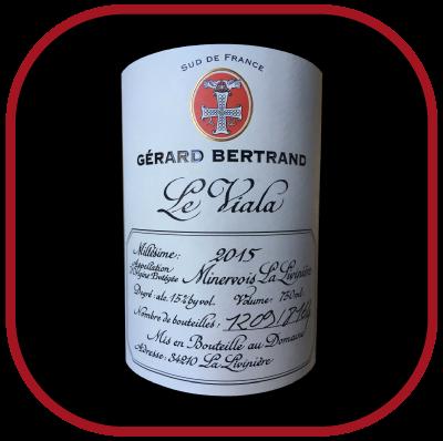 Le Viala 2015, le vin de Gérard Bertand pour notre blog sur le vin