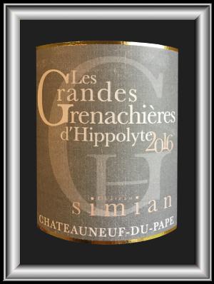 Les Grandes Grenachières d'Hippolyte 2016, le vin du chateau Simian pour notre blog sur le vin