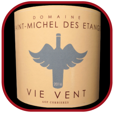 Vie Vent 2016 le vin du Domaine St-Michel des Etangs pour notre blog sur le vin