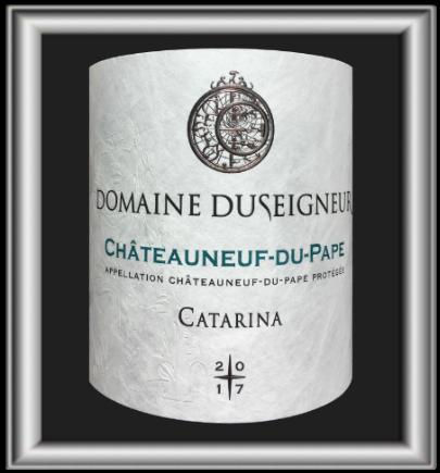 Catarina 2017 le vin du domaine Duseigneur pour notre blog sur le vin