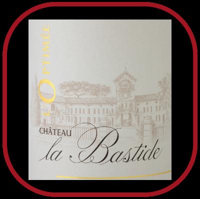 L'Optimée 2016, le vin du Chateau La Bastide pour notre blog sur le vin