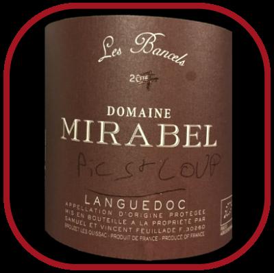 Les Bancels 2017, le vin du domaine Mirabel pour notre blog sur le vin