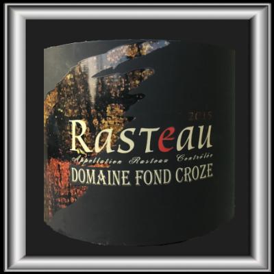 Rasteau 2016, le vin du domaine Fond Croza pour notre blog sur le vin