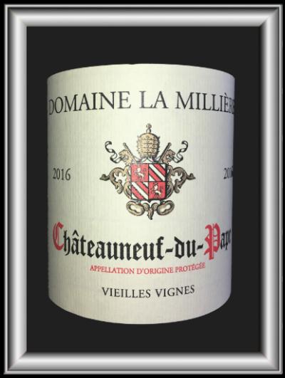 Vieilles vignes 2016, le vin du domaine La Millière pour notre blog sur le vin
