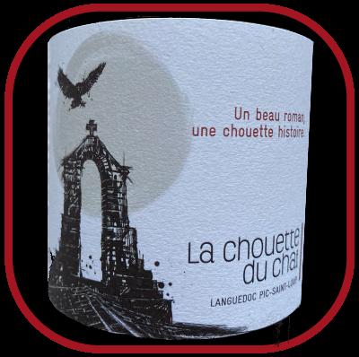 Un beau roman une chouette histoire, le vin du domaine La Chouette du chai pour notre blog sur le vin