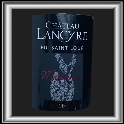 Madame 2015, le vin du Château de Lancyre pour notre blog sur le vin