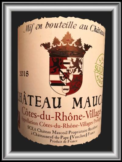 Côtes du Rhone Village 2018, le vin du Château Maucoil pour notre blog sur le vin