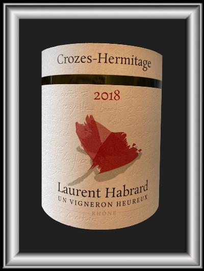 Crozes-Hermitage 2018, le vin du domaine Laurent Habrard pour notre blog sur le vin